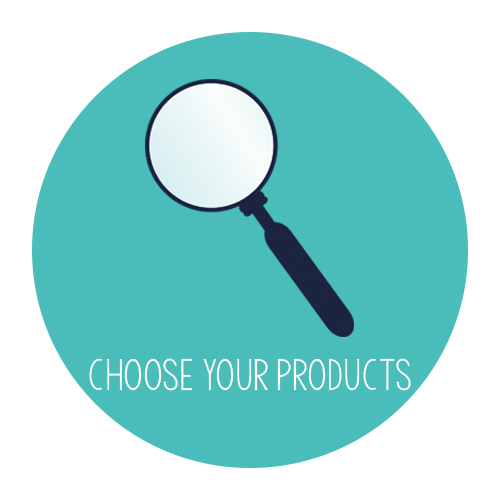 Choose your products